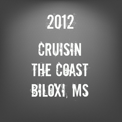 Crusin The Coast, Biloxi, MS OCT 2012