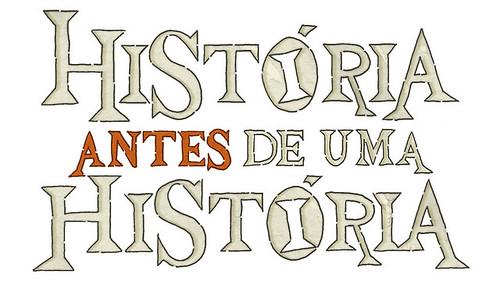 História antes de uma História