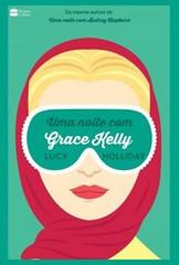 1-Uma Noite com Grace Kelly - Libby Lomax #3 - Lucy Holliday