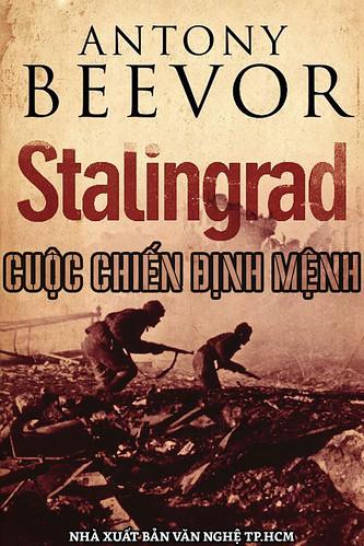 Stalingrad Cuộc Chiến Định Mệnh - Antony Beevor