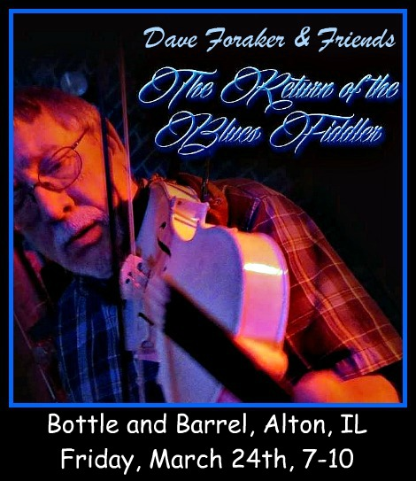 Dave Foraker & Friends 3-24-17