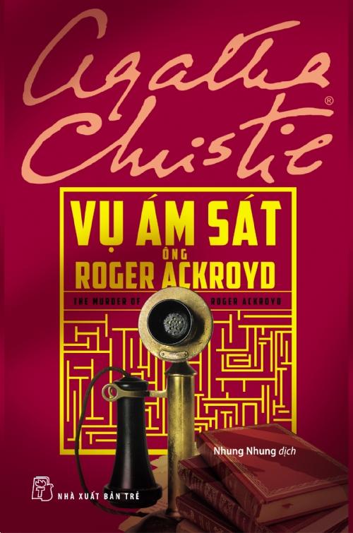 Vụ Ám Sát Ông Roger Ackroyd - Agatha Christie