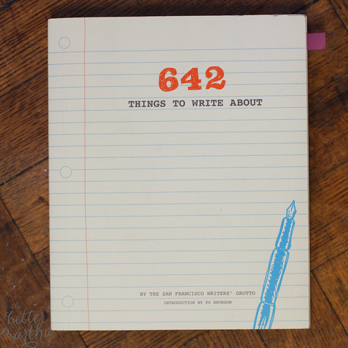 642 Things To Write About | by The Better Martha
