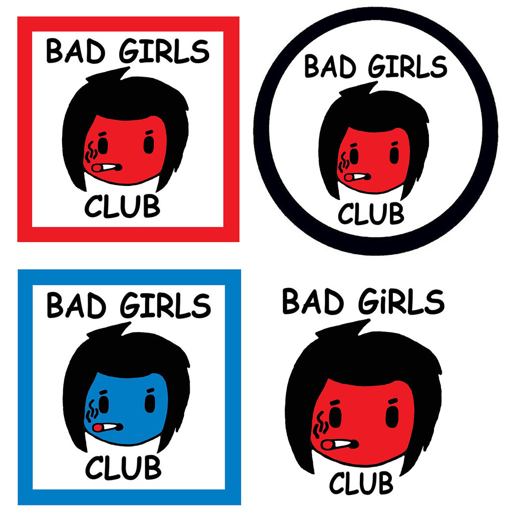 bad girls club sign posters punk b pop kodomo super girl h flickr rh flickr com