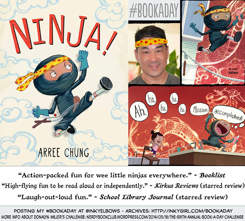 NINJA! by Arree Chung (Henry Holt) | by Inkygirl