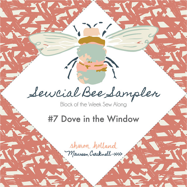 The Sewcial Bee Sampler Block No 7: Dove in the Window