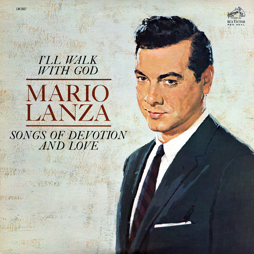 Mario Lanza - I'll walk with God