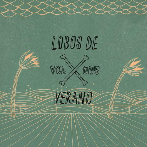 Lobos de Verano // Vol.005