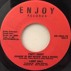 LARRY DALE:PARTY HARDY(LABEL SIDE-B)
