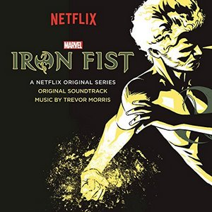 Trevor Morris - Iron Fist Soundtrack