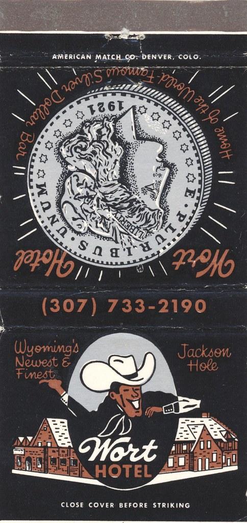 Wort Hotel - Jackson Hole, Wyoming