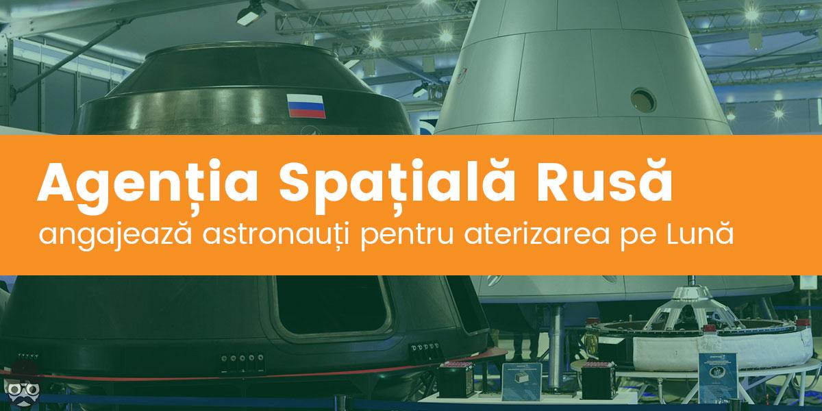 angajari in rusia la statia spatiala