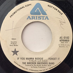 THE BRECKER BROTHERS BAND:IF YOU WANNA BOOGIE ... FORGET IT(LABEL SIDE-B)