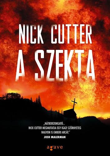 Nick Cutter: A szekta (Agave Könyvek, 2017)