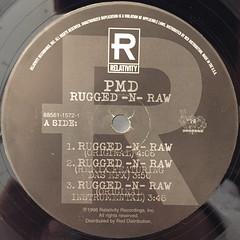 PMD:RUGGED-N-RAW(LABEL SIDE-A)