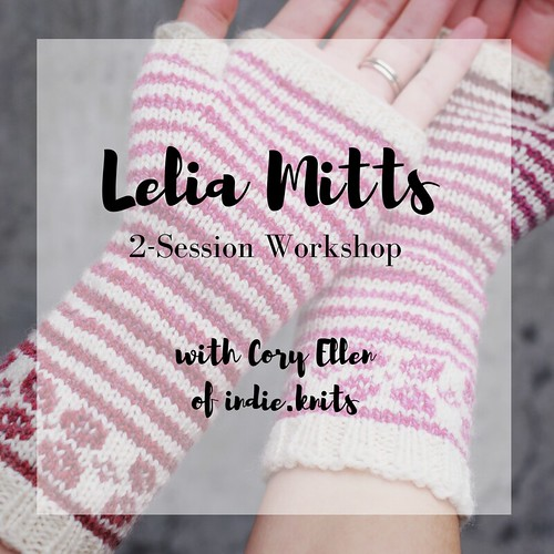 Lelia Mitts Workshop-3 | by indie.knits