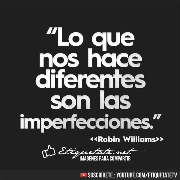 NET Frases únicas de Robin Williams en imágenes | by WWW.ETIQUETATE.NET