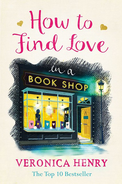 How to find love in a bookshop – Veronica Henry