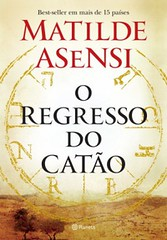 2-O Regresso do Catão - Catão #2 - Matilde Asensi