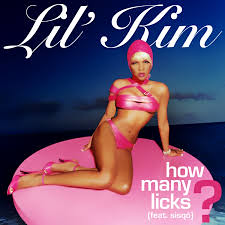 How many lick by lil kim