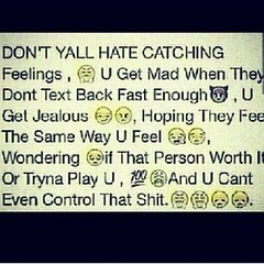 hate catching feelings