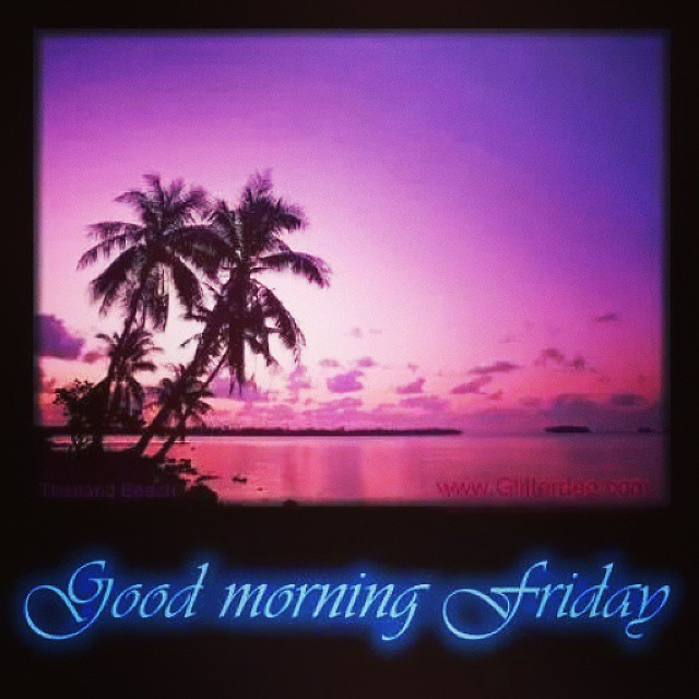 Good Morning Beautiful People Happy Friday Let Today Be Your Day To Shine Bright As