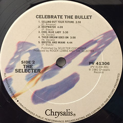 THE SELECTOR:CELEBRATE THE BULLET(LABEL SIDE-B)