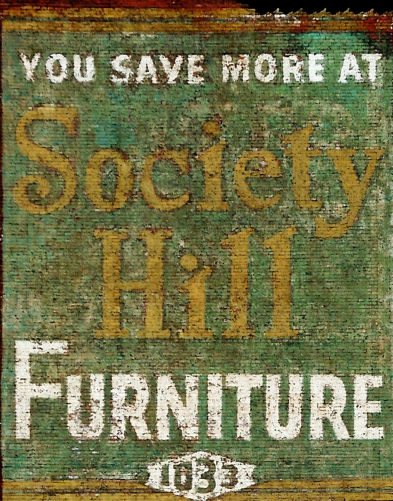 ... Ghost Sign: Society Hill Furniture | By Anomalous_A