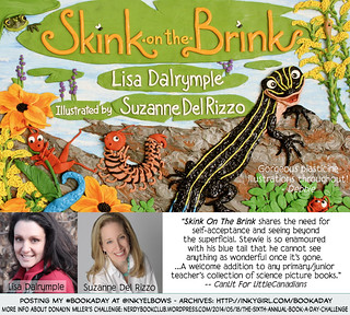 #BookADay: SKINK ON THE BRINK by Lisa Dalrymple & Suzanne Del Rizzo (Fitzhenry & Whiteside) | by Inkygirl