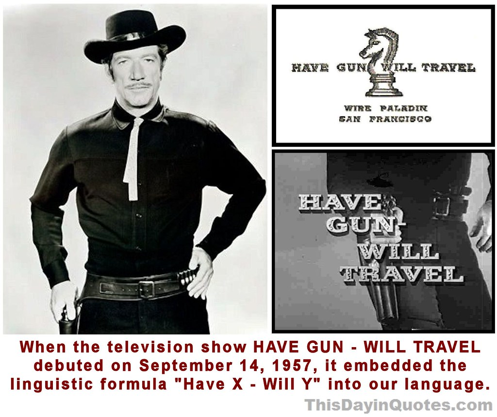HAVE GUN WILL TRAVEL card, opening & Paladin (Richard Boon… | Flickr