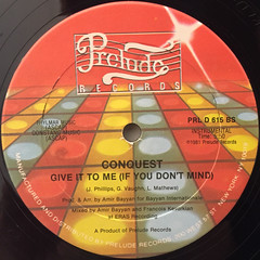 CONQUEST:GIVE IT TO ME(IF YOU DON'T MIND)(LABEL SIDE-B)