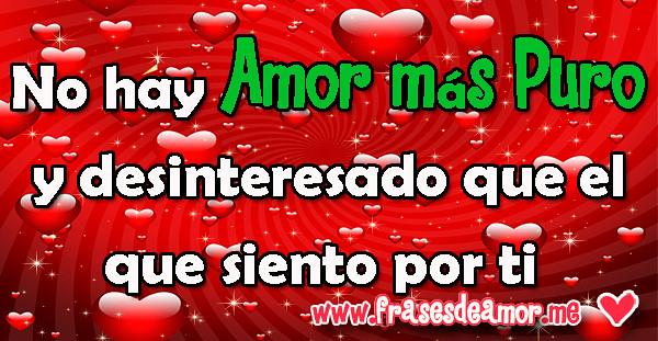 18 Frases De Amor Puro Y Sincero Para Tu Whatsapp Frases Flickr