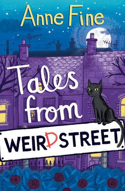 Anne Fine, Tales from Weird Street