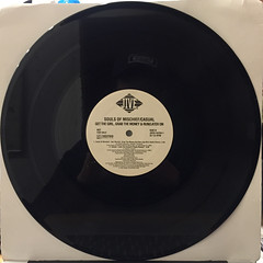 SOULS OF MISCHIEF:GET THE GIRL GRAB THE MONEY AND RUN(RECORD SIDE-B)