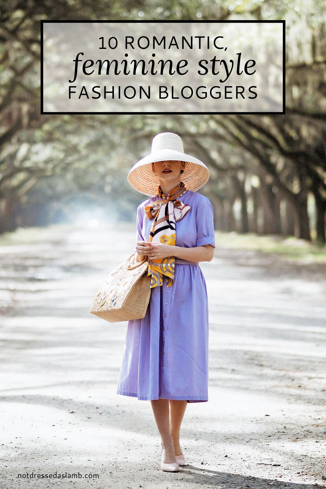 10 Romantic, Feminine Style Fashion Bloggers | Not Dressed As Lamb
