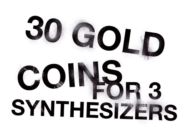 30 Gold Coins for Three Synthesizers