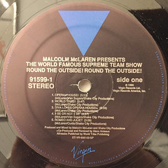 MALCOLM MACLAREN PRESENTS AND THE WORLD'S FAMOUS SUPREME TEAM:ROUND THE OUTSIDE! ROUND THE OUTSIDE!(LABEL SIDE-A)