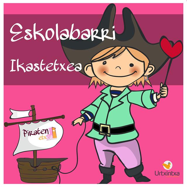 Egonaldi Pirata. Eskolabarri Ikastetxea. 2017-04-05/07
