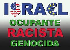 israel ocupante racista genocida (UnGranodeArena)