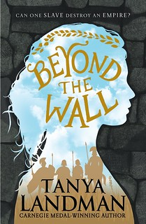 Tanya Landman, Beyond the Wall