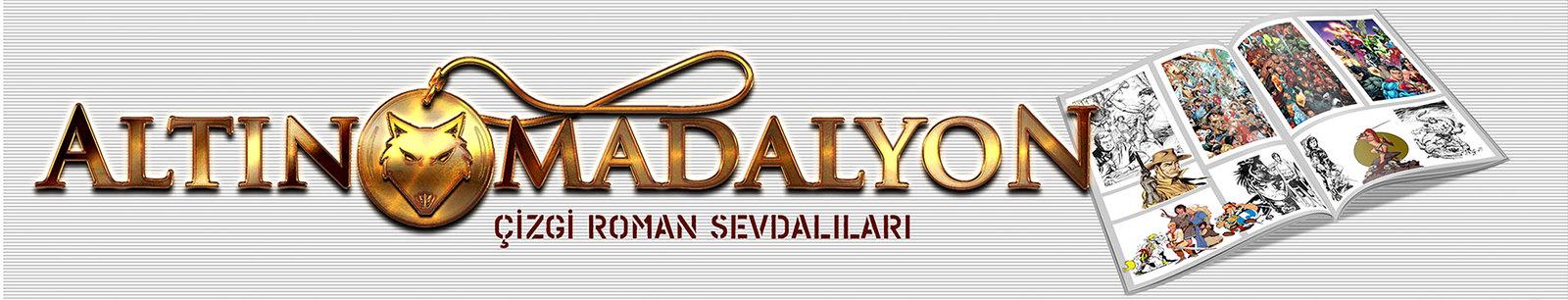ALTIN MADALYON ÇİZGİROMAN SEVDALILARI FORUMU
