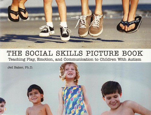 The Social Skills Picture Book:  Teaching Communcation to Children with Autism | by Vernon Barford School Library