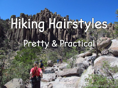 12 Pretty & Practical Hiking Hairstyles: Echo Canyon in Chiricahua National Monument, Arizona