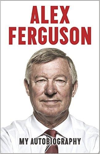 Cuốn Tự Truyện của Đời Tôi - Sir Alex Ferguson