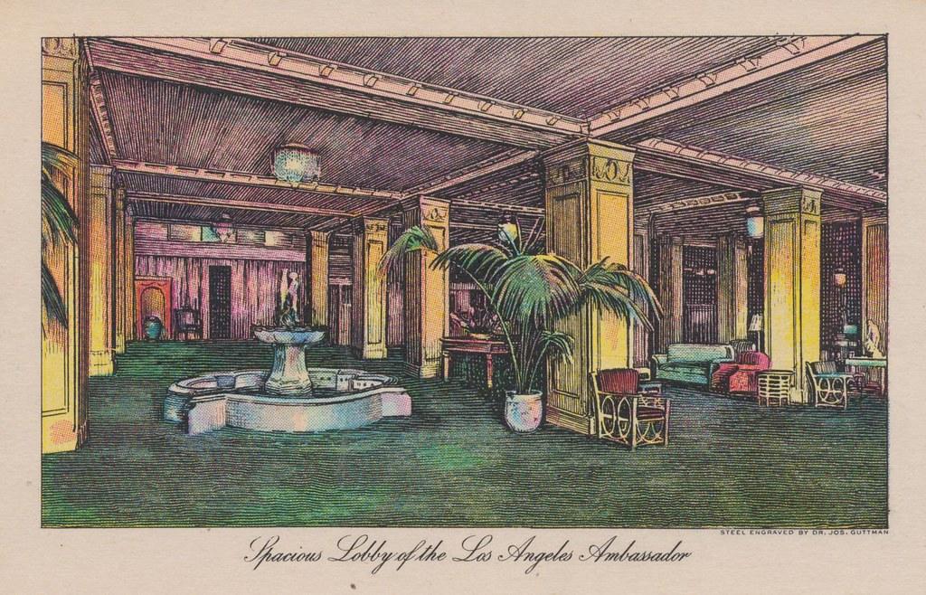 The Ambassador Hotel - Los Angeles, California