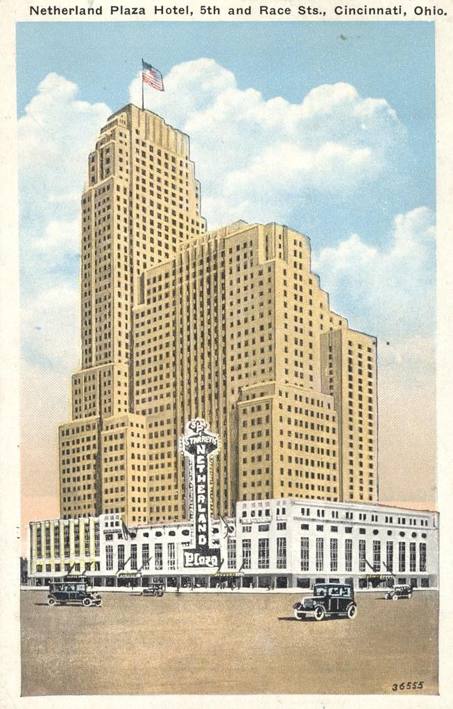 Netherland Plaza Hotel - Cincinnati, Ohio