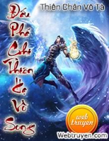 Đấu Phá Chi Thiên Hạ Vô Song - Thiên Chân Vô Tà