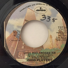 OHIO PLAYERS:LOVE ROLLERCOASTER(LABEL SIDE-A)
