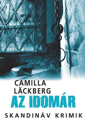 Camilla Läckberg: Az idomár (Animus, 2017)