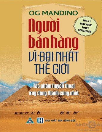 Người Bán Hàng Vĩ Đại Nhất Thế Giới - Og Mandino
